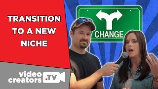 How To Transition your Channel to a Different Niche