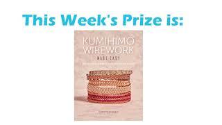 Winner Announcement: Kumihimo Wirework Made Easy