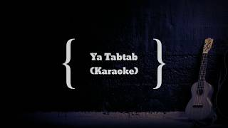 ياطبطب Ya Tabtab | Nancy Ajram - Karaoke HQ Audio