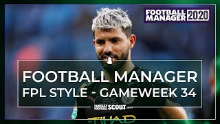 FOOTBALL MANAGER - FPL STYLE: Gameweek 34 | DOWN TO THE WIRE!