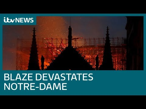 Firefighters battle to save Notre-Dame from devastating fire | ITV News