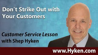 Don't Strike Out with Your Customer - Customer Service Lesson