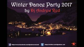 Дискотека Популярных Хитов 2017/Winter Dance Party/February 2017 by Dj Andrew Red