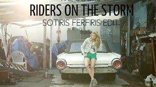 The Doors - Riders On The Storm (Sotiris Ferfiris Edit)