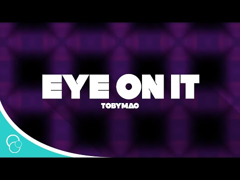 ToMac  Eye On It Lyrics