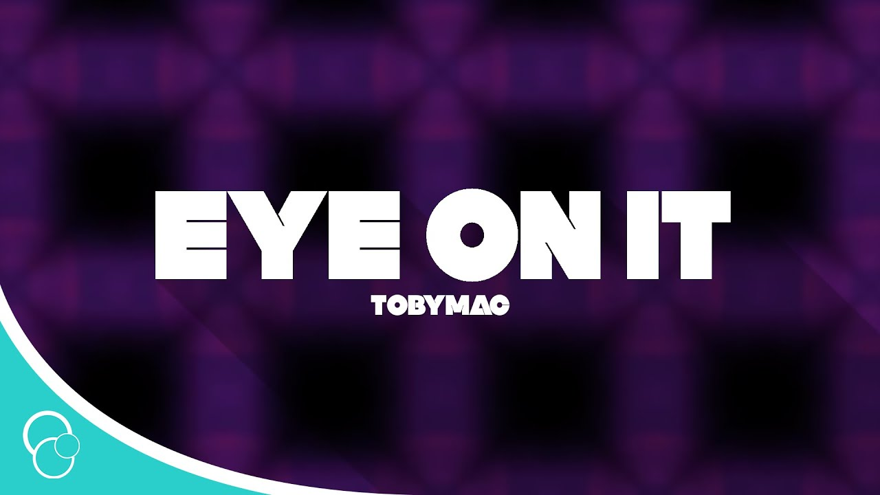 Eye on it tobymac karaoke