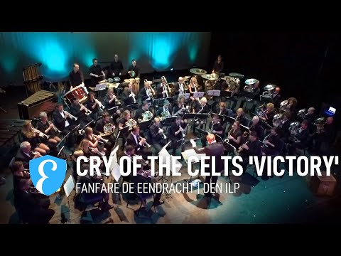 Cry of the Celts | 'Victory' (Lord of the Dance) | Fanfare De Eendracht Den Ilp