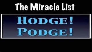 Hodge Podge 101317: The Miracle List! The Meaning of the List