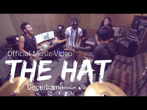"""Docudrama """"THE HAT"""" Official Music Video"""
