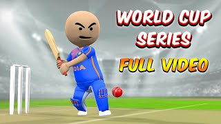 3D ANIM COMEDY - CRICKET WORLD CUP SERIES || FULL VIDEO