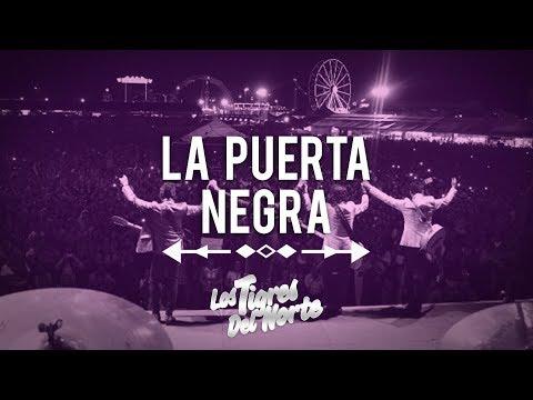 La Puerta Negra - Los Tigres del Norte en vivo en San Luis Potosi