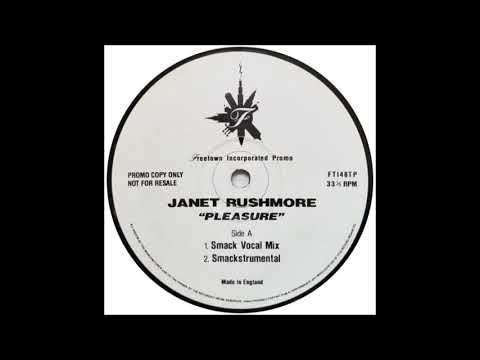 Janet Rushmore - Pleasure (Smackstrumental)