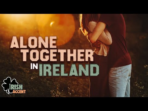 ASMR   Alone Together In Ireland   Share My World   Peaceful   Relax   Nature Sounds   Irish Accent