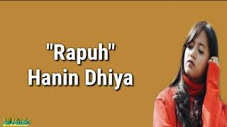 Download Rapuh - (Opick) Cover by Hanin Dhiya (lirik)