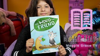 THE WORD FOR FRIEND | MAGGIE READS | Children's Books Read Aloud!