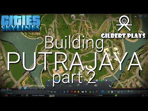 Building The Federal Territory of Putrajaya pt2