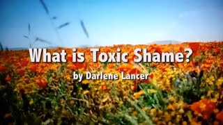 What is Toxic Shame?