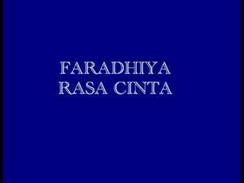 Faradhiya-Rasa Cinta (Click More Info For Lyric)