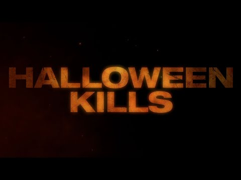 Halloween Kills - Teaser (In Theaters October 2021)