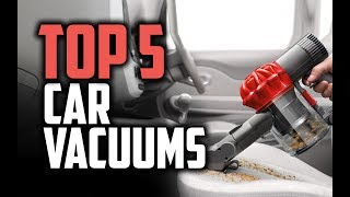 Best Car Vacuums in 2018 - Which Is The Best Car Vacuum Cleaner?
