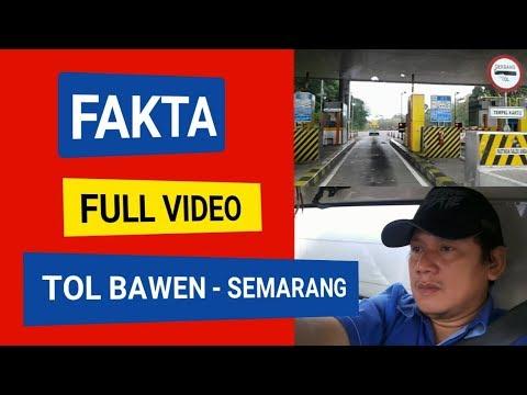 Tol Bawen Semarang - Full Video And Travel Info By Car