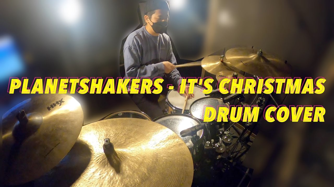 Planetshakers - It's Christmas (Drum Cover)