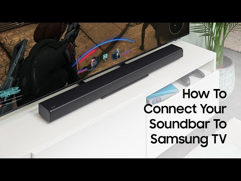 How To Connect A Soundbar To Your Samsung TV