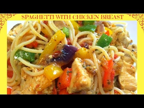 How To Cook Spaghetti With Chicken Breast Sauce