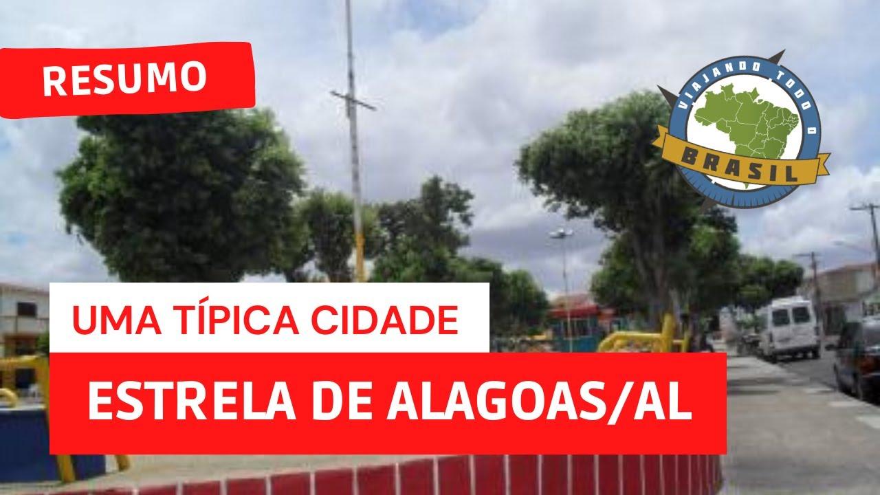 Estrela de Alagoas Alagoas fonte: i.ytimg.com