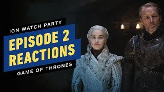 Game of Thrones: Our S8E2 Reactions - IGN Watch Party