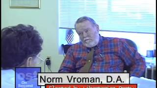 Norm Vroman, District Attorney of Mendocino County, CA
