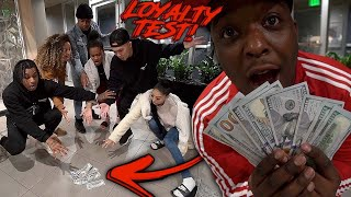 DROPPING $1000 IN CASH IN FRONT OF MY FRIENDS * Part 4 * | Loyalty Test