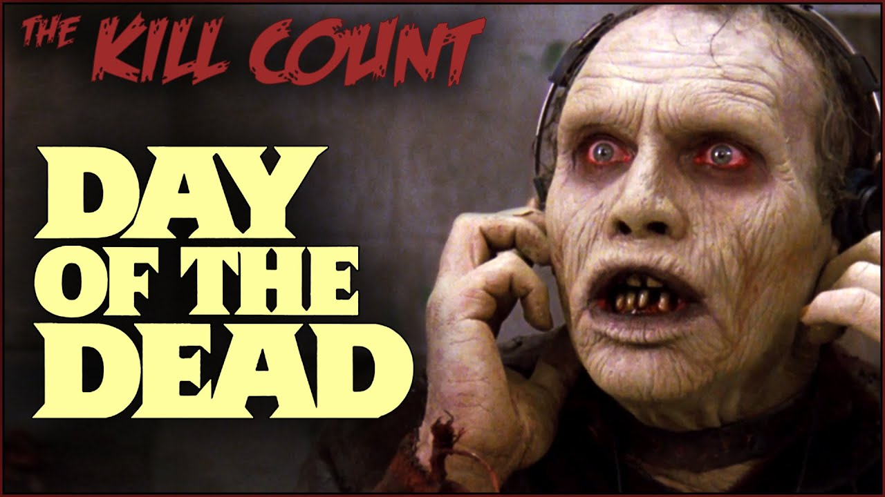 Day of the Dead (1985) KILL COUNT