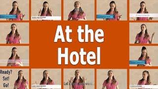 Уроки английского. Фразы на каждый день. #3 At the Hotel