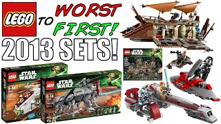 LEGO Worst To First | ALL LEGO Star Wars 2013 Sets!