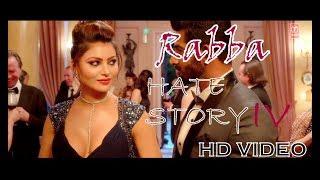 Hate Story 4 song | Rabba| Armaan Malik|  Urvashi Rautela | Vivan Bhathena | Karan Wahi