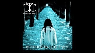 Creation's Tears   Methods To End It All (Full Album)