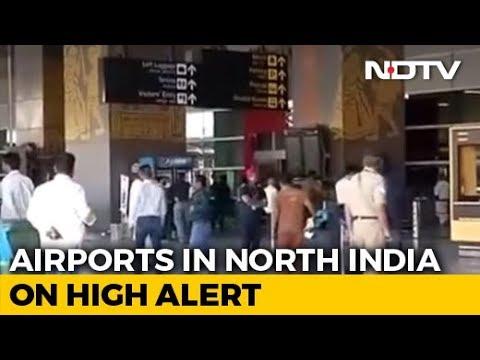 Airports In North India On Alert Amid Intel On Jaish Terrorists In Delhi