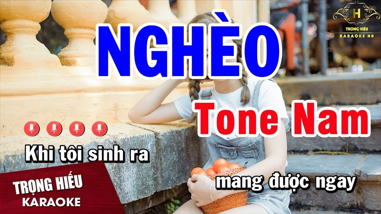 Karaoke Nghèo Tone Nam Nhạc Sống Âm Thanh Chuẩn | Trọng Hiếu
