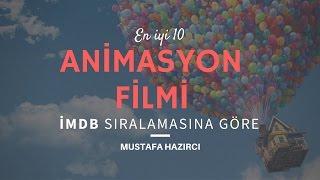 "En İyi 10 Animasyon Filmi: ""IMDb Sıralamasına Göre"""