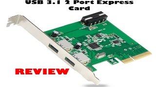 UNITEK Uspeed PCI E to USB 3.1 2 Port Express Card Review