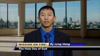 MISSION ON FIRE: The Holy Day of God by Leng Vang.