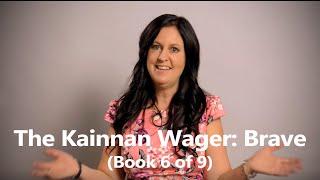 Introducing 'The Kainnan Wager: Brave' by Belinda Stott