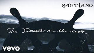 Santiano - The Fiddler On The Deck (Lyric Video)