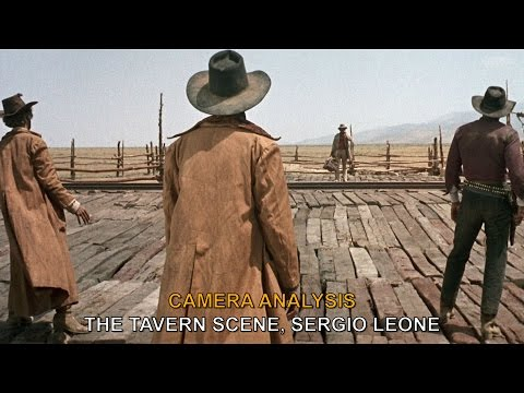 Camera Angles and Movement: Sergio Leone, Tavern scene, Once Upon a Time in the West