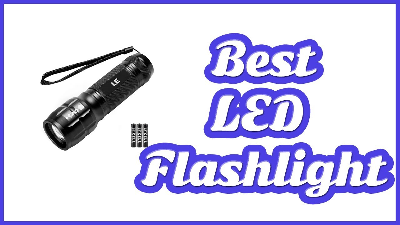 best led flashlight 2019