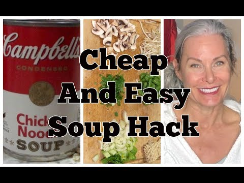Cheap And Easy Soup Hack