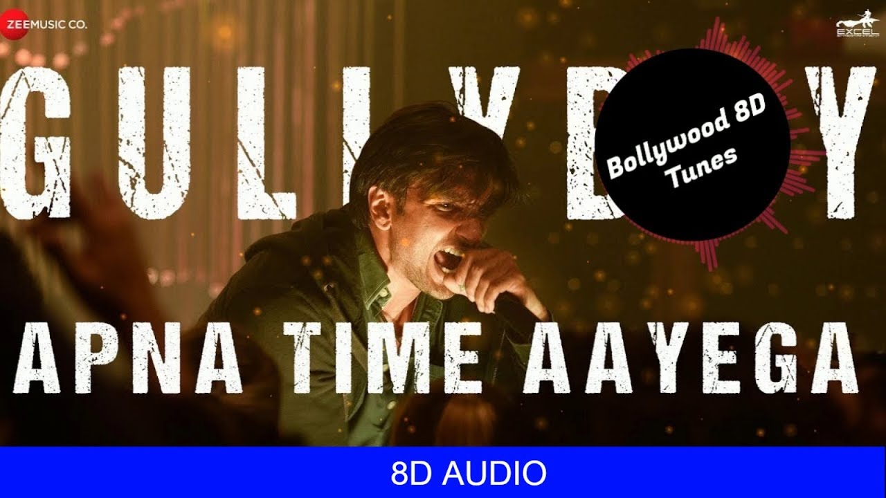 Apna Time Aayega [8D Music] | Gully Boy | Ranveer Singh | DIVINE | Use  Headphones | Hindi 8D Music
