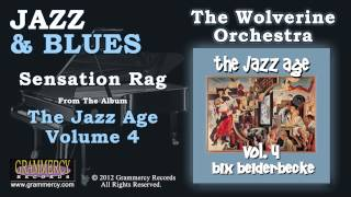 The Wolverine Orchestra Featuring Bix Beiderbecke - Sensation Rag