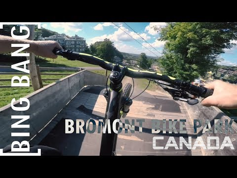 Bromont Mountain Bike Park | Bing Bang #7 |  Canada
